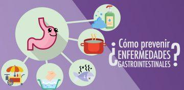 ¿Cómo prevenir enfermedades gastrointestinales?