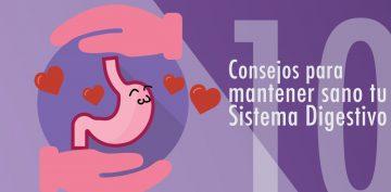 10 CONSEJOS PARA MANTENER SANO TU SISTEMA DIGESTIVO