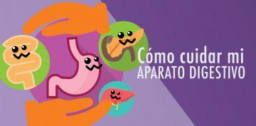 ¿Cómo cuidar mi aparato digestivo?